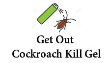 Get out Cockroach kill gel